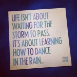 Right-Mindset-Quote-Dance-In-The-Rain
