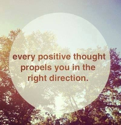 Positive Thoughts Propel Positive Aciton